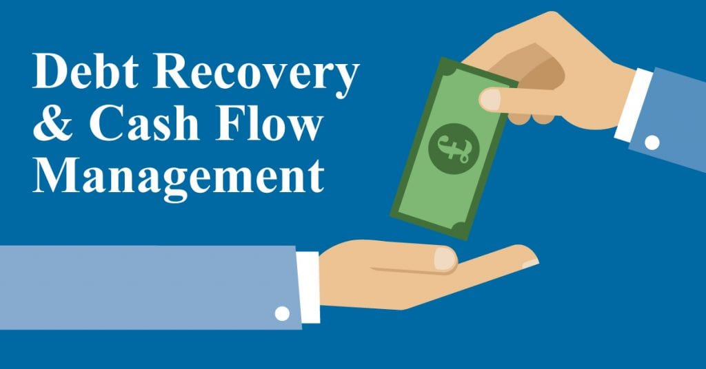 Debt Recovery and Cash Flow Management