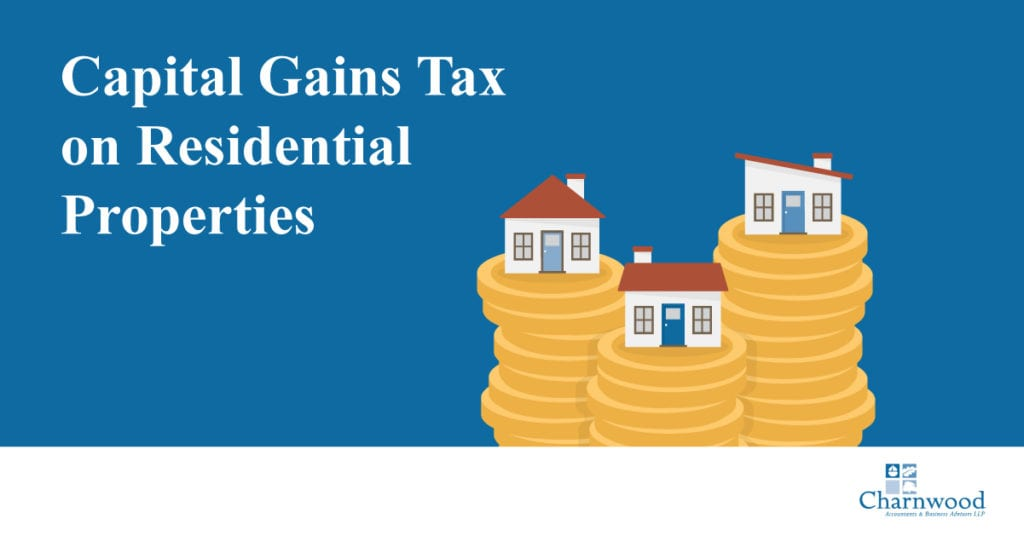 Capital Gains Tax on Residential Properties