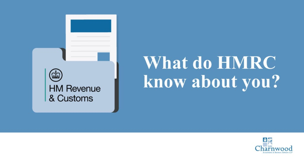 What do HMRC know about you?
