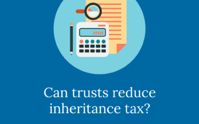 Can trusts reduce inheritance tax?